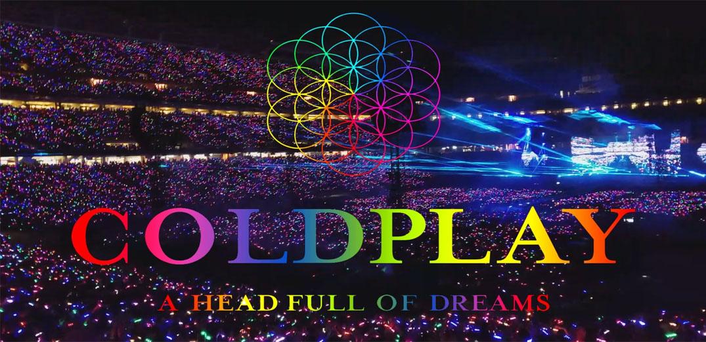 เปิดฉากคอนเสิร์ตสุดอลังการ Coldplay - A Head Full Of Dreams Tour Live in BKK