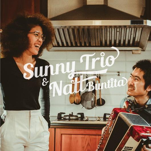 Sunny Trio & Natt Buntita