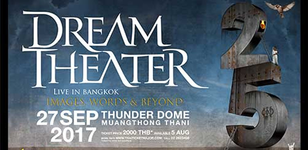 DREAM THEATER Images Words & Beyond 25th Anniversary Tour Live in Bangkok
