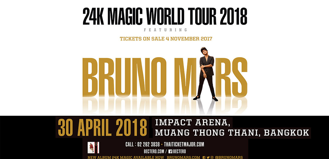BRUNO MARS BRINGING THE 24K MAGIC WORLD TOUR TO BANGKOK [sold out]