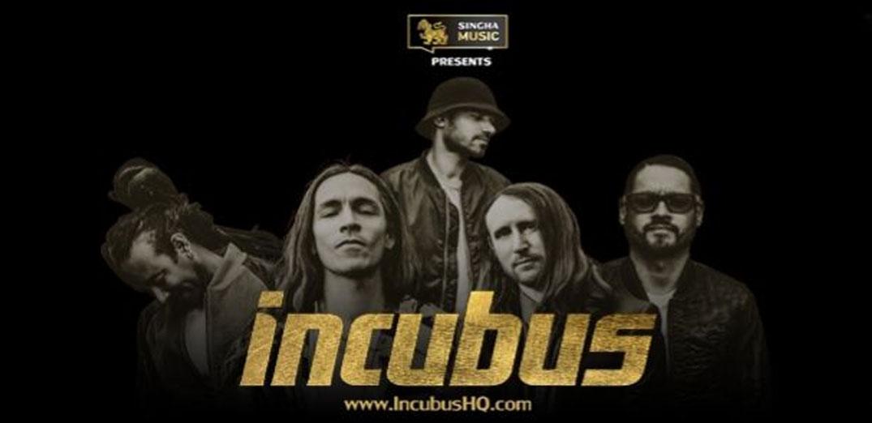 """Singha Music Presents INCUBUS"""