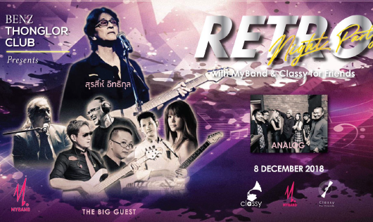 "Benz Thonglor Club presents""Retro Night Party 3"" with MyBand & Classy For Friend"